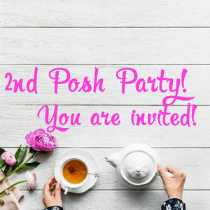 Other - 🎉 My second Posh Party!!! 🎉
